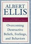 Overcoming Destructive Beliefs Feelings And Behaviors