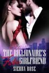 The Billionaires Fake Girlfriend