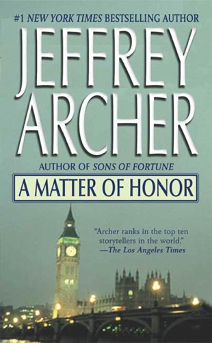 Jeffrey Archer - A Matter of Honor