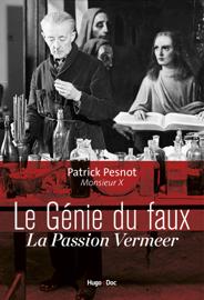 Le génie du faux - La passion Vermeer