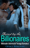 Grace Rawson - Shared by the Billionaire - Billionaire Interracial Menage Romance artwork