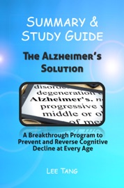 SUMMARY & STUDY GUIDE - THE ALZHEIMERS SOLUTION