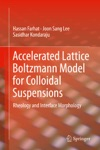 Accelerated Lattice Boltzmann Model For Colloidal Suspensions