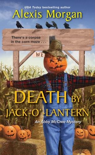 Alexis Morgan - Death by Jack-o'-Lantern