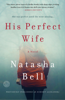Natasha Bell - His Perfect Wife  artwork