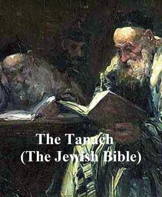 The Tanach, the Jewish Bible in English translation