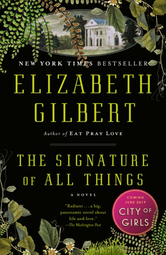 Elizabeth Gilbert - The Signature of All Things