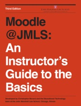 Moodle @JMLS: An Instructor's Guide To The Basics