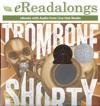 Trombone Shorty Enhanced Edition