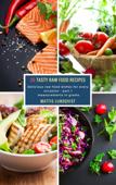 26 Tasty Raw Food Recipes - part 1