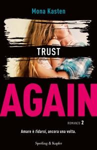 Trust Again (versione italiana) da Mona Kasten
