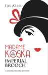 Madame Koska  The Imperial Brooch