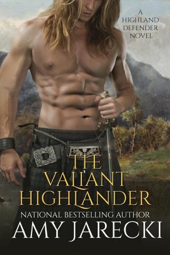 Amy Jarecki - The Valiant Highlander