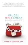 Frugal Isnt Cheap