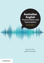 Australian English Pronunciation And Transcription: Second Edition