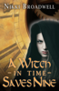 Nikki Broadwell - A Witch in Time Saves Nine  artwork