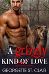 A Grizzly Kind Of Love