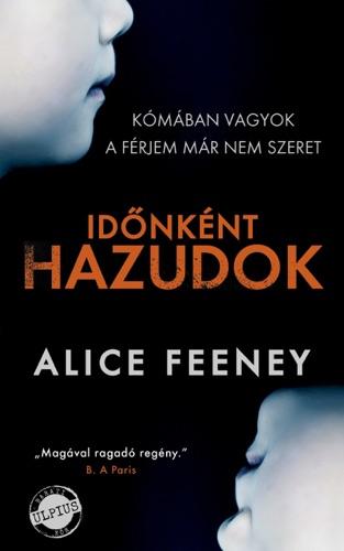 Alice Feeney - Időnként hazudok