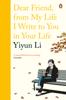 Yiyun Li - Dear Friend, From My Life I Write to You in Your Life artwork