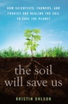 The Soil Will Save Us
