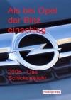 Als Bei Opel Der Blitz Einschlug