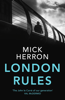 Mick Herron - London Rules artwork