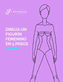 Dibuja un figurín de moda femenino en 5 pasos