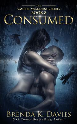 Consumed (Vampire Awakenings, Book 8) - Brenda K. Davies book