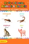 My First Albanian Animals  Insects Picture Book With English Translations