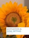 Motivation  Goal Setting