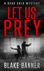 LET US PREY: A DEAD COLD MYSTERY
