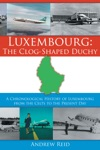 Luxembourg The Clog-Shaped Duchy