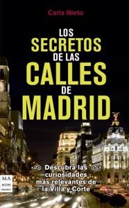 Los secretos de las calles de Madrid Book Cover