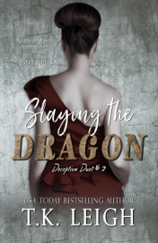 Slaying The Dragon - T.K. Leigh book summary