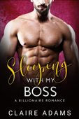 Sleeping With My Boss