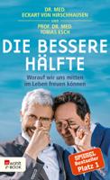 Dr. med. Eckart von Hirschhausen & Tobias Esch - Die bessere Hälfte artwork
