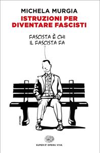 Istruzioni per diventare fascisti Libro Cover