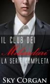 Il Club dei Miliardari: la serie completa Book Cover