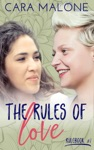 The Rules Of Love A Lesbian Romance