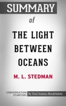 Summary Of The Light Between Oceans A Novel By ML Stedman  Conversation Starters