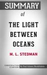 Summary Of The Light Between Oceans A Novel By ML Stedman  Conversation Starters