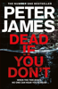 Peter James - Dead If You Don't artwork