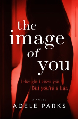 Adele Parks - The Image of You