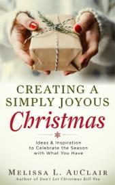 Creating A Simply Joyous Christmas