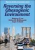 Reversing The Obesogenic Enviroment