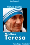 Websters Mother Teresa Picture Quotes