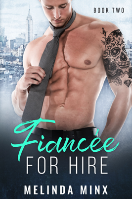 Fiancée for Hire - Book Two - Melinda Minx book