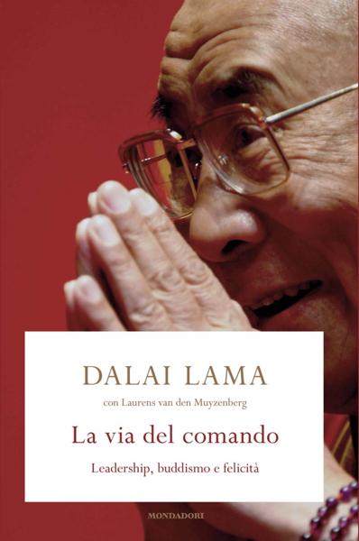 La via del comando da Laurens van den Muyzenberg & Dalai Lama