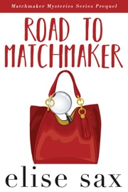 Road to Matchmaker (Matchmaker Mysteries Series Prequel) PDF Download