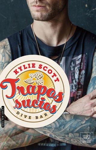 Kylie Scott - Trapos sucios (Dive Bar-1)